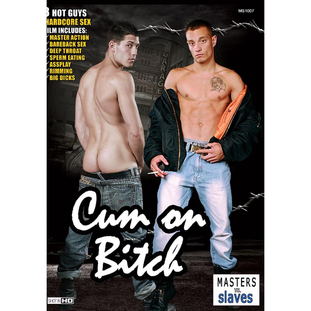cum on bitch dvd (s) - bareback - sex actions - dvds