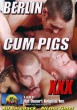 Berlin Cum Pigs DVD - Front