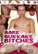 Bare Bukkake Bitches DVD - Front