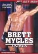 Brett Mycles Unseen DVD - Front