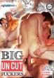 Big Uncut Fuckers DVD - Front