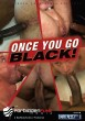 Once You Go Black! (Dark Alley) DVD - Front
