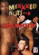 Mixxxed Nuts Vol. 8 Coconuts DVD - Front
