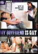 My Boyfriend Is Gay DVD - Front