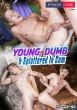 Young, Dumb & Splattered in Cum! DVD - Front