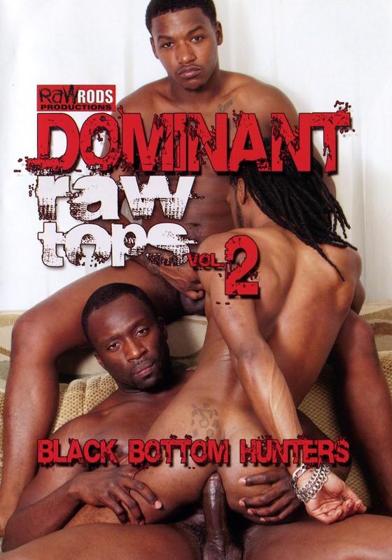 Dominant Raw Tops 2: Black Bottom Hunters DVD - Front