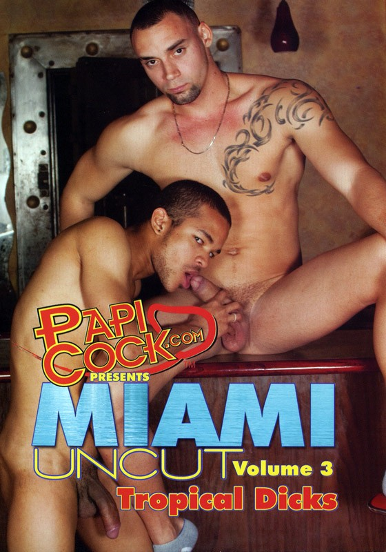 Miami Uncut 3: Tropical Dicks DVD - Front