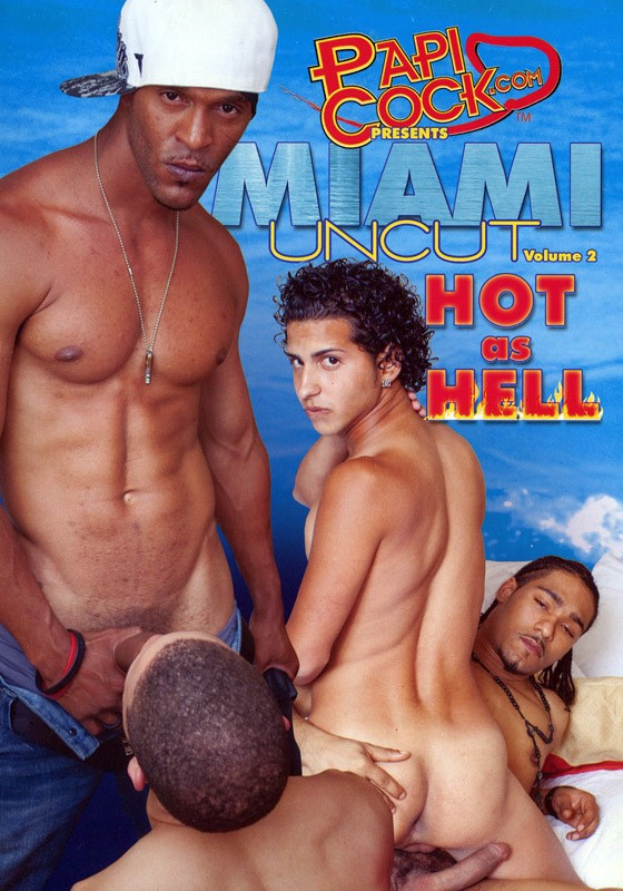Miami Uncut 2: Hot As Hell DVD - Front