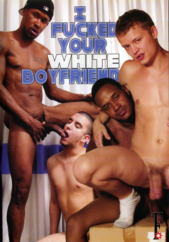 I Fucked Your White Boyfriend Vol. 1 DVD - Front