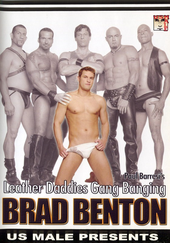 Leather Daddies Gang Banging Brad Benton DVD - Front