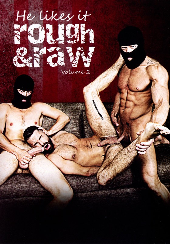 He likes it Rough & Raw volume 2 DVD - Front