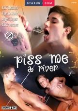 Piss Me A River DVD
