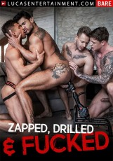 Zapped, Drilled & Fucked DVD