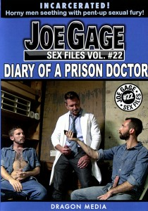 Joe Gage Sex Files vol. #22: Diary of a Prison Doctor DVD (S)