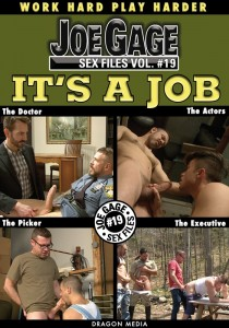 Joe Gage Sex Files vol. #19 It's a Job DOWNLOAD