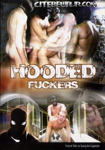 Hooded Fuckers DVD