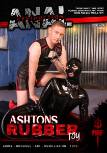 Anal Destruction: Ashtons Rubber Toy DOWNLOAD