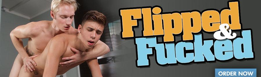 Flipped & Fucked DVD!